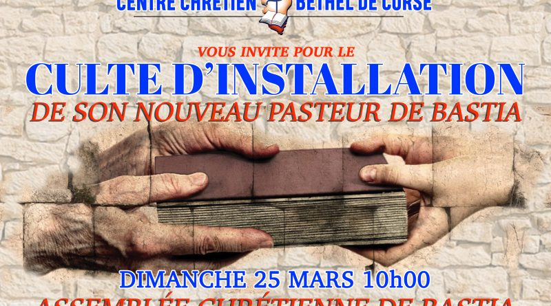 Culte d'installation Pasteur local de Bastia