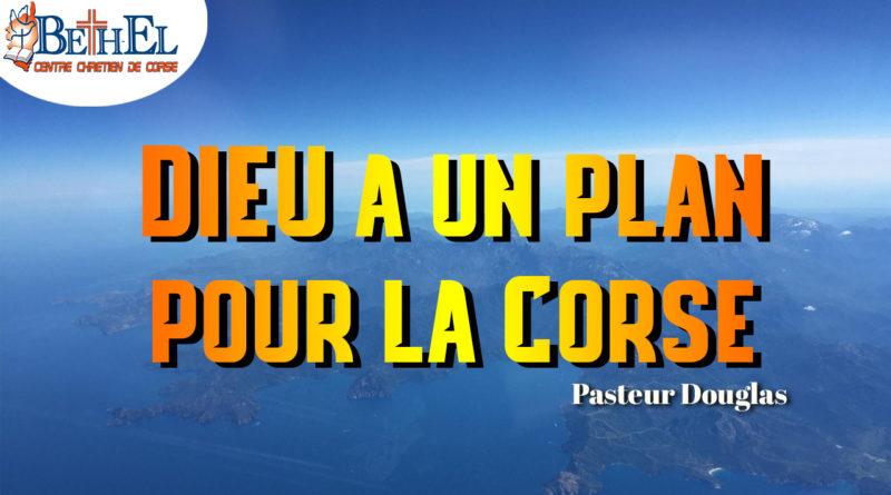 Dieu à un plan pour la Corse